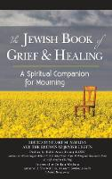 The Jewish Book of Grief and Healing: A Spiritual Companion for Mourning (Hardback)