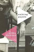 Walking Papers - The Sandra Hochman Collection (Paperback)