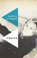 Jogging: A Love Story - The Sandra Hochman Collection (Paperback)