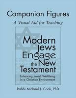 Modern Jews Engage the New Testament Companion Figures: A Visual Aid for Teaching (Hardback)