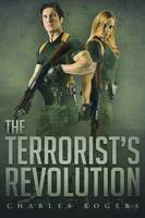 The Terrorist's Revolution (Paperback)