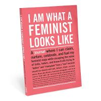 Knock Knock I Am What A Feminist Looks Like Inner-Truth Journal - Inner-Truth Journal
