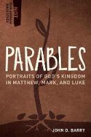 Parables: Portraits of God's Kingdom in Matthew, Mark, and Luke - Not Your Average Bible Study (Paperback)