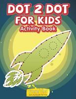 Dot 2 Dot for Kids Activity Book (Paperback)