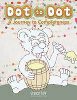 Dot to Dot: A Journey to Completeness (Paperback)