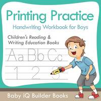 Printing Practice Handwriting Workbook for Boys: Children's Reading & Writing Education Books (Paperback)