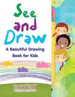 See and Draw: A Beautiful Drawing Book for Kids (Paperback)