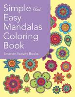 Simple and Easy Mandalas Coloring Book (Paperback)