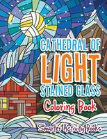 Cathedral of Light Stained Glass Coloring Book (Paperback)