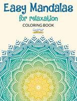 Easy Mandalas for Relaxation Coloring Book (Paperback)