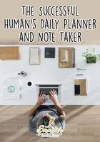 The Successful Human's Daily Planner and Note Taker (Paperback)