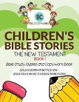 Children's Bible Stories - The New Testament Book 1