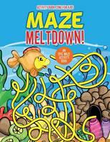 Maze Meltdown! an Epic Maze Activity Book (Paperback)