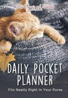 Daily Pocket Planner - Fits Neatly Right in Your Purse (Paperback)