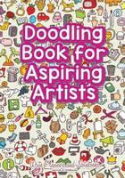 Doodling Book for Aspiring Artists (Paperback)