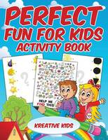 Perfect Fun for Kids Activity Book (Paperback)
