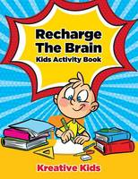 Recharge the Brain Kids Activity Book (Paperback)