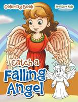 Catch a Falling Angel Coloring Book (Paperback)