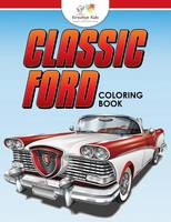 Classic Ford: A Coloring Book (Paperback)
