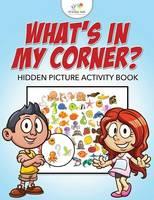 What's in My Corner? Hidden Picture Activity Book (Paperback)