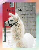 Lordy...My Llama (Paperback)