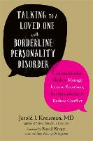 Talking to a Loved One with Borderline Personality Disorder (Paperback)