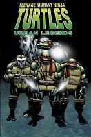 Teenage Mutant Ninja Turtles: Urban Legends Vol 01