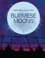 Burmese Moons (Hardback)