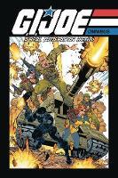 G.I. JOE: A Real American Hero Omnibus, Vol. 1 - G.I. JOE RAH OMNIBUS 1 (Paperback)