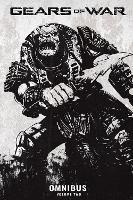Gears of War Omnibus, Vol. 2 - Gears of War Omnibus 2 (Paperback)