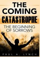 The Coming Catastrophe