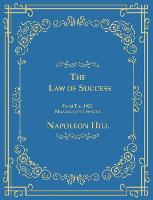 The Law of Success from the 1925 Manuscript Lessons (Hardback)