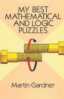 My Best Mathematical and Logic Puzzles (Paperback)