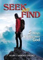 Seek and Find: 5 Ways to Discover God (Paperback)