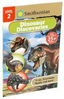 Smithsonian Reader Level 2: Dinosaur Discoveries - Smithsonian Leveled Readers (Paperback)