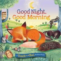 Good Night, Good Morning (Board book)