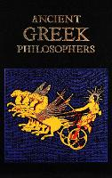 Ancient Greek Philosophers - Leather-bound Classics (Hardback)