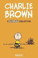 Charles M. Schulz' Charlie Brown - Peanuts (Hardback)