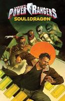 Saban's Power Rangers: Soul of the Dragon - Mighty Morphin Power Rangers (Paperback)