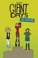 Giant Days: Early Registration - Giant Days (Paperback)