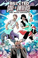 Bill & Ted Save the Universe - Bill & Ted (Paperback)