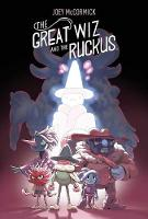 The Great Wiz and the Ruckus (Paperback)