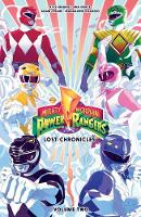 Mighty Morphin Power Rangers: Lost Chronicles Vol. 2 - Mighty Morphin Power Rangers (Paperback)