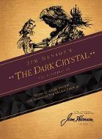 Jim Henson's The Dark Crystal Novelization - The Dark Crystal (Paperback)