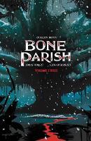 Bone Parish Vol. 3 - Bone Parish 3 (Paperback)