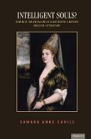 Intelligent Souls?: Feminist Orientalism in Eighteenth-Century English Literature - Transits: Literature, Thought & Culture 1650-1850 (Paperback)