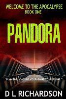 Welcome to the Apocalypse - Pandora - Welcome to the Apocalypse 1 (Paperback)
