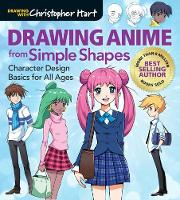 Drawing Anime from Simple Shapes: Character Design Basics for All Ages (Paperback)