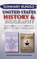 Summary Bundle: United States History & Biography - Readtrepreneur Publishing: Includes Summary of a People's History of the United Stated & Summary of Alexander Hamilton (Paperback)