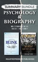 Summary Bundle: Psychology & Biography - Readtrepreneur Publishing: Includes Summary of Blink & Summary of Bobby Kennedy (Paperback)